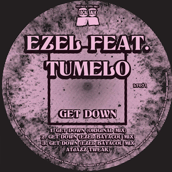 Ezel returns with Get Down
